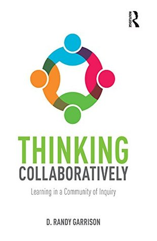 Thinking Collaboratively: Learning in a Community of Inquiry