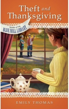 Theft and Thanksgiving(Secrets of the Blue Hill Library Book 4)