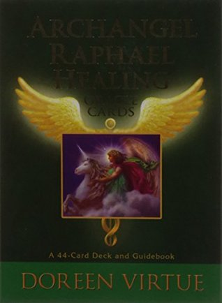 Archangel Raphael Healing Oracle Cards: A 44 - card Deck with Guidebook