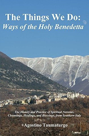 The Things We Do: Ways of the Holy Benedetta