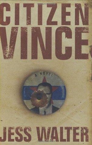 Citizen Vince by Jess Walter