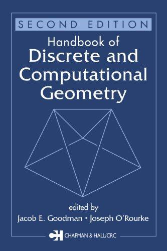 Handbook of Discrete and Computational Geometry, Second Edition (Discrete and Combinatorial Mathematics Series)