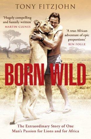 born to be wild 2011 summary
