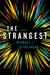 The Strangest by Michael J. Seidlinger