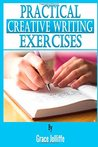 Practical Creative Writing Exercises