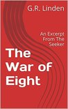 The War of Eight: An Excerpt From The Seeker (The Hero Book 1)