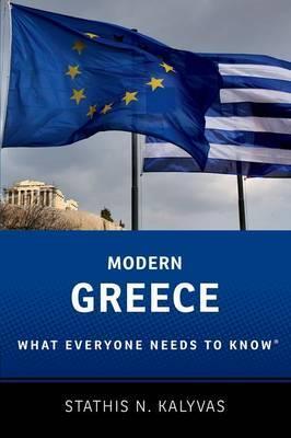 Modern Greece: What Everyone Needs to Know(r) por Stathis N. Kalyvas