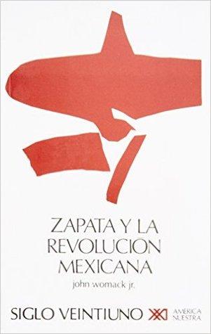 Zapata Y La Revolucion Mexicana