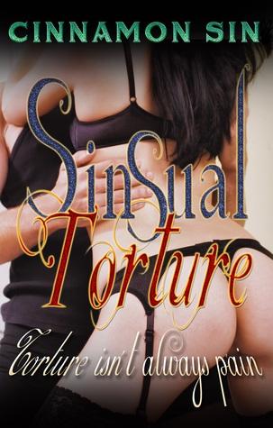 Sinsual Torture Part 1