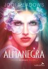 Almanegra by Jodi Meadows