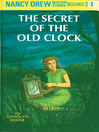 The Secret of The Old Clock and The Hidden Staircase: 80th Anniversary Limited Edition (Nancy Drew Mystery. #1)