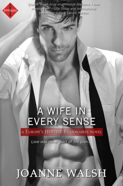 A Wife in Every Sense (Europe's Hottest Billionaires #1)