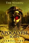 The Apocalypse Script (Nisirtu 1)