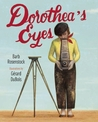 Dorothea's Eyes by Barb Rosenstock