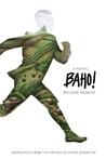 Baho!: A Novel