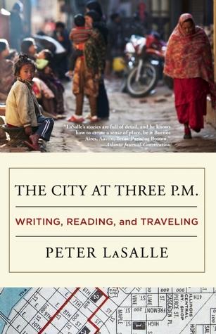 The City at Three p.m.: Writing, Reading, and Traveling EPUB