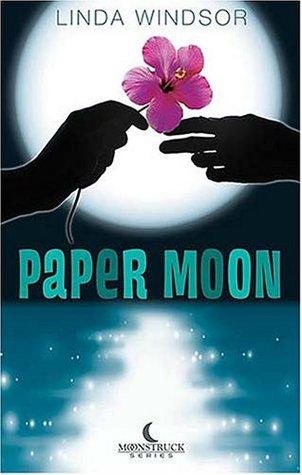 Paper Moon (Moonstruck #1)