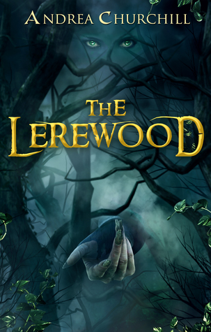 The Lerewood by Andrea Churchill