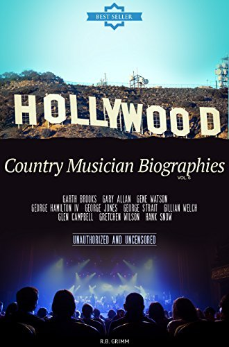 Country Musician Biographies Vol.6: (GARTH BROOKS,GARY ALLAN,GENE WATSON,GEORGE HAMILTON IV,GEORGE JONES,GEORGE STRAIT,GILLIAN WELCH,GLEN CAMPBELL,GRETCHEN WILSON,HANK SNOW)