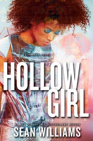 Hollowgirl (Twinmaker #3)