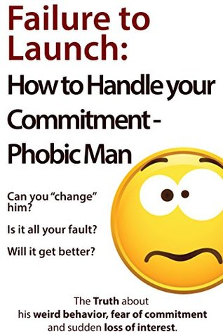 How To Get Over A Commitment Phobic Man