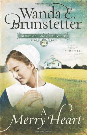 A Merry Heart by Wanda E. Brunstetter