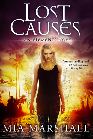 Lost Causes (Elements, #4)