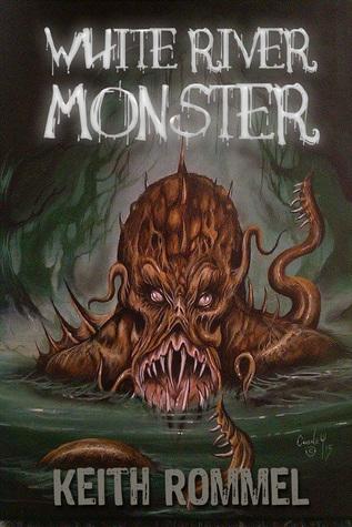 White River Monster 1