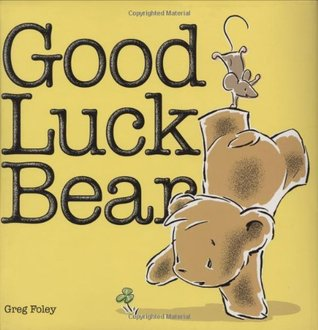Book Review: Greg Foley's Good Luck Bear