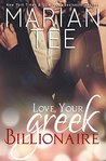 Love, Your Greek Billionaire by Marian Tee