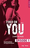 Fixed on you - tome 1 Episode 1 by Laurelin Paige