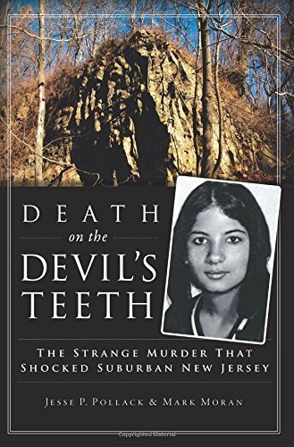 Death on the Devil's Teeth: The Strange Murder That Shocked Suburban New Jersey