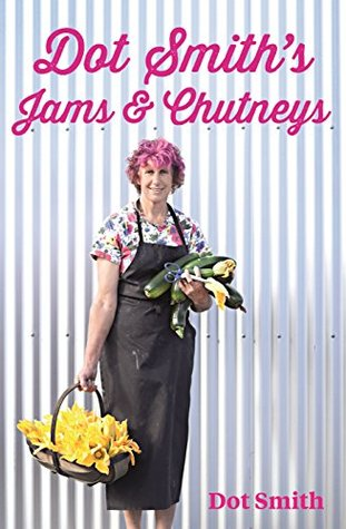 Dot Smiths Jams & Chutneys