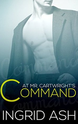 At Mr. Cartwright's Command