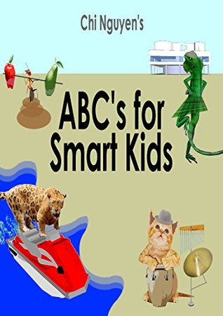 ABC's for Smart Kids: Best ABC Book Ever