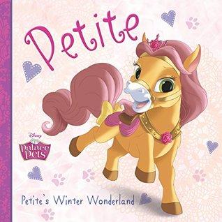 Palace Pets: Petite's Winter Wonderland (Disney Storybook (eBook))