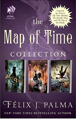 The Map of Time Collection by Félix J. Palma