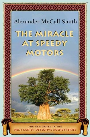 The Miracle at Speedy Motors (No. 1 Ladies' Detective Agency #09)