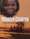 Nobody´s Children by Hana Hindráková