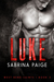 Luke (West Bend Saints, #3)