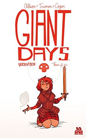 Giant Days #3 by John Allison
