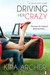 Driving Her Crazy (Crazy Love, #1)