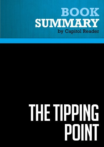 Summary of The Tipping Point: How Little Things Can Make a Big Difference - MALCOLM GLADWELL