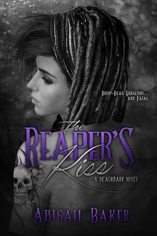 The Reaper's Kiss by Abigail  Baker