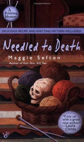 Needled to Death(A Knitting Mystery 2)