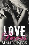 Love Burns (Caged Love, #2)