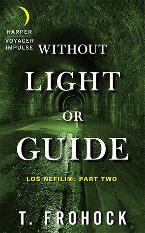 Without Light or Guide(Los Nefilim 2)
