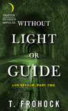 Without Light or Guide (Los Nefilim, #2)