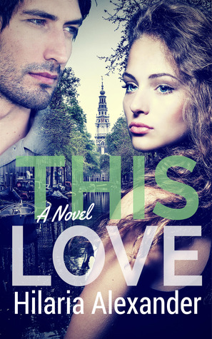 This Love by Hilaria Alexander