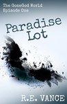 GoneGodWorld, Episode One (Paradise Lot, #1.1)